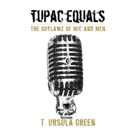 Tupac Equals the Outlawz of MIC and Men (One Mil Equals 001 Of An Inch)