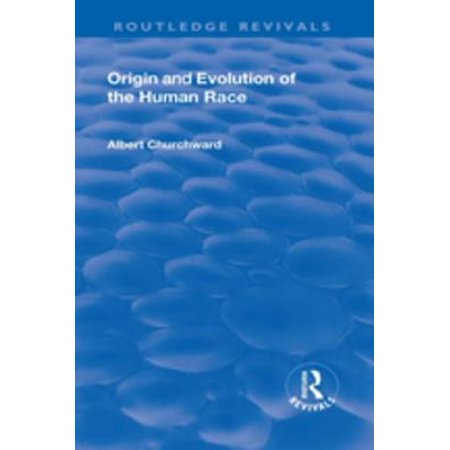 Revival: Origin and Evolution of the Human Race (1921) - - Evolution Race