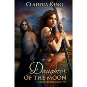 Daughter of the Moon (The Moon People, Book Two) - eBook