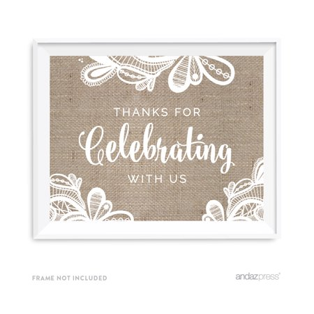 Thank You For Celebrating With Us Burlap Lace Wedding Party Signs