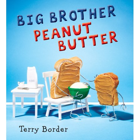 Big Brother Peanut Butter (Hardcover)