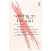 Writing on the Wall : Selected Essays