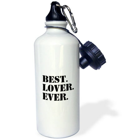 3dRose Best Lover Ever - fun humorous romantic love gifts for anniversary or Valentines day - funny humor, Sports Water Bottle, 21oz