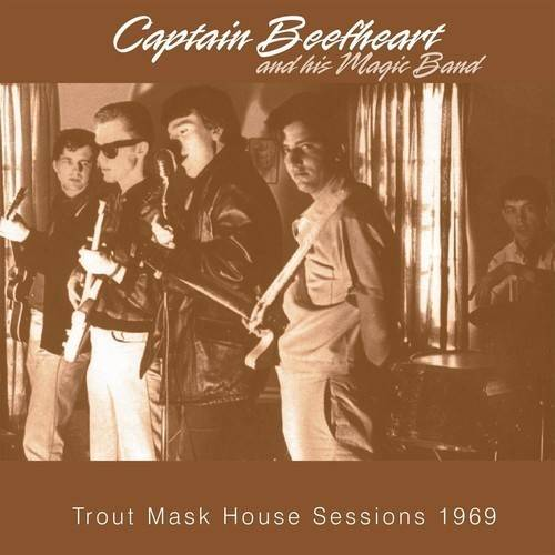 Trout Mask House Sessions 1969 by