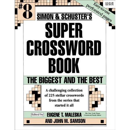 Simon & Schuster Super Crossword Book #8 : The Biggest and the Best