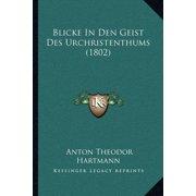 Blicke in Den Geist Des Urchristenthums (1802)