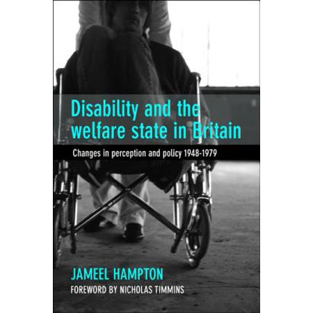 Disability and the welfare state in Britain -