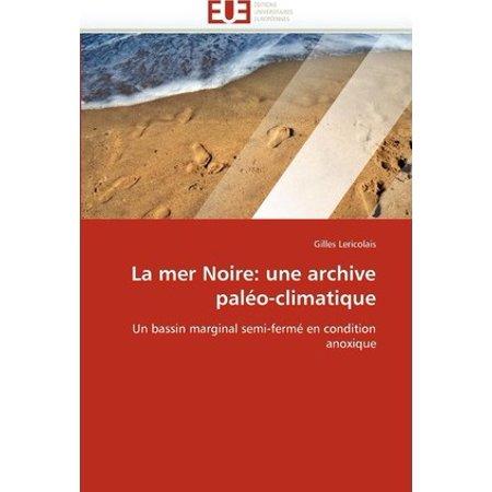 La Mer Noire: Une Archive Palo-Climatique - image 1 of 1
