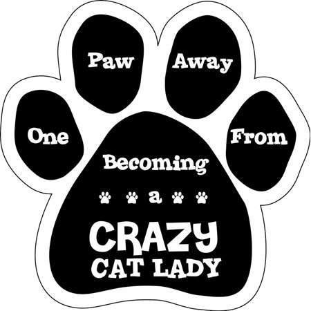 "One Paw Away From Crazy Cat Lady Magnet Cat 5.5"" x 5.5"" Shaped Pet Car Auto Gift - image 1 of 1"