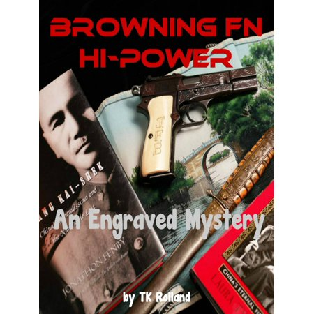 Browning Hi Power Parts (Browning FN Hi-Power: An Engraved Mystery -)