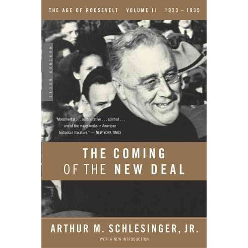 The Coming of the New Deal: 1933-1935, The Age of Roosevelt