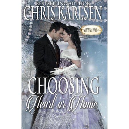 Choosing Heart or Home - eBook