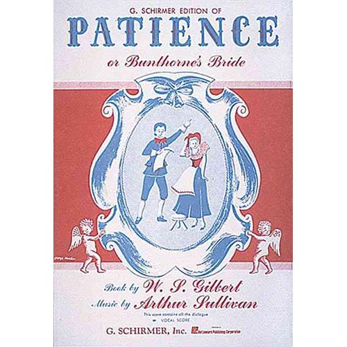 G. Schirmer Edition of Patience or Bunthorne's Bride