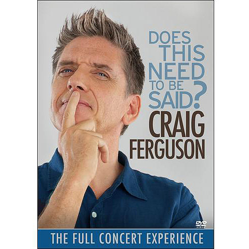 Craig Ferguson: Does This Need To Be Said? (Widescreen)