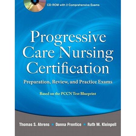 Progressive Care Nursing Certification: Preparation, Review, and ...