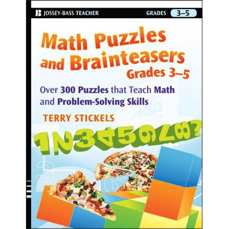 Math Puzzles and Brainteasers, Grades 3-5 : Over 300 Puzzles That Teach Math and Problem-Solving Skills - Halloween Math Puzzle High School