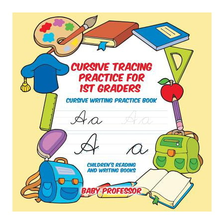 Cursive Tracing Practice for 1st Graders : Cursive Writing Practice Book Children's Reading and Writing Books - Halloween Ideas For First Graders