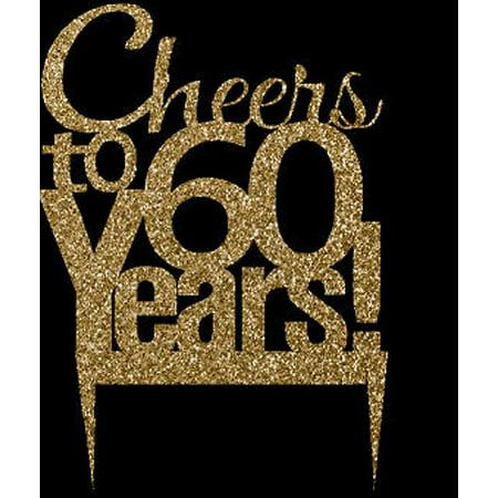 CakeSupplyShop Item#060CTA - 60th Birthday / Anniversary Cheers Soft Gold Glitter Sparkle Elegant Cake Decoration Topper (Elegant Cake Toppers)