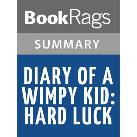 Diary of a Wimpy Kid: Hard Luck by Jeff Kinney l Summary & Study Guide -