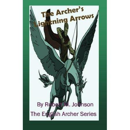 The Archers Lightning Arrows