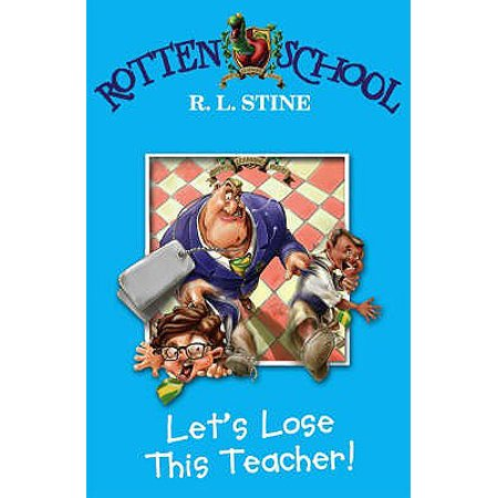 Let's Lose This Teacher!. R.L. - Zombie Halloween Rl Stine