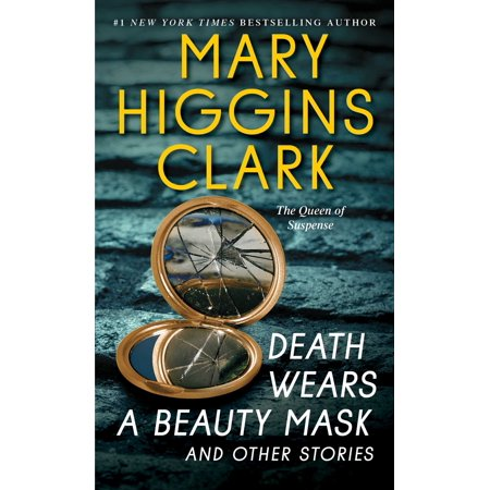 Death Wears a Beauty Mask and Other Stories (Captain Of Death The Story Of Tuberculosis)
