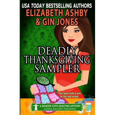 Danger Cove Mysteries: Deadly Thanksgiving Sampler: A Danger Cove Quilting Mystery (Paperback)