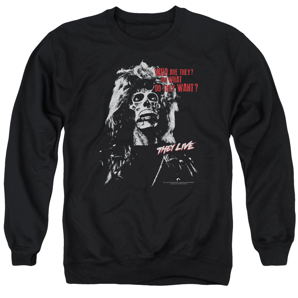 They Live They Want Mens Crewneck Sweatshirt