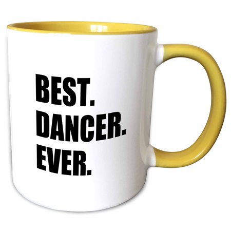 3dRose Best Dancer Ever - fun text gifts for fans of dance - dancing teachers - Two Tone Yellow Mug,