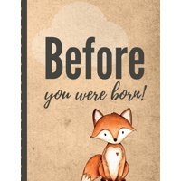 Before You Were Born: Pregnancy Planner Gift - Trimester Symptoms - Organizer Planner - New Mom Baby Shower Gift - Baby Expecting Calendar - Baby Bump Diary - Keepsake Memory (Paperback)