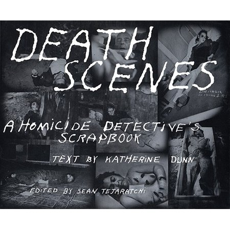 Death Scenes : A Homicide Detectives Scrapbook](Halloween 1 Death Scenes)