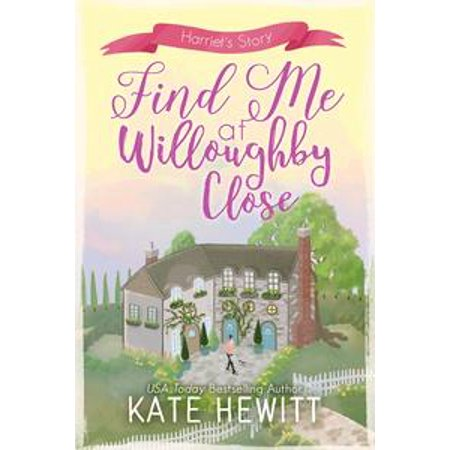 Find Me at Willoughby Close - eBook - Willoughby Commons
