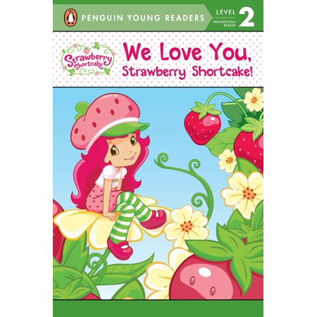 We Love You, Strawberry Shortcake!