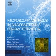 Microscopy Methods in Nanomaterials Characterization - eBook