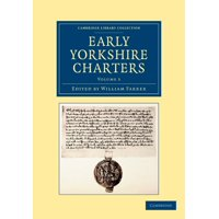 Early Yorkshire Charters - Volume 3