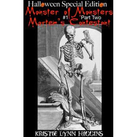 Halloween Special Edition: Monster of Monsters #1 Part Two: Mortem's Contestant - eBook - Skyrim Halloween Edition