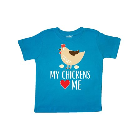 Like Chicken T-shirt - My Chickens Love Me Toddler T-Shirt