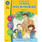 Classroom Complete Press CC2001 To Kill A Mockingbird - Harper Lee