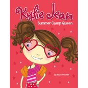 Kylie Jean Summer Camp Queen - eBook