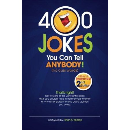 400 Jokes You Can Tell Anybody