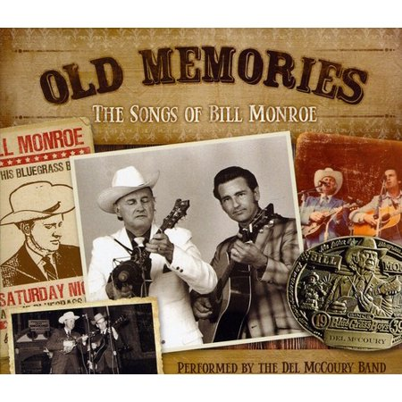 Old Memories: The Songs of Bill Monroe (CD)](Old School Halloween Songs)