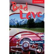 Bad Love Level 1