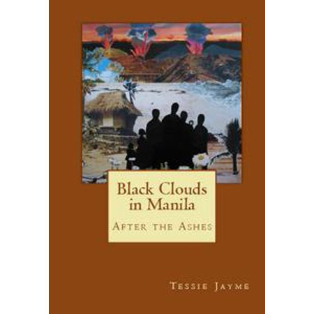 Black Clouds in Manila: After the Ashes - - Cloud Paper