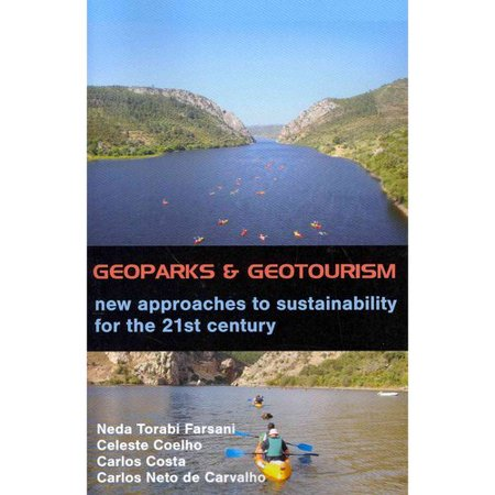 Geoparks And Geotourism  New Approaches To Sustainability For The 21St Century