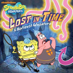 Lost in Time: A Medieval Adventure (SpongeBob SquarePants) - eBook (Medieval Times Outfits)