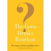 The Guru Drinks Bourbon? - eBook