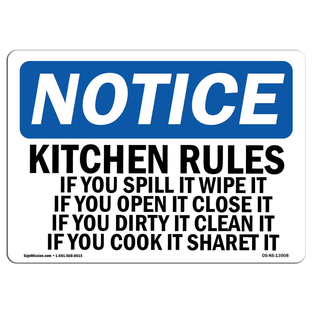 Kitchen Rules Sign: Kitchen Rules If You Spill It Wipe It