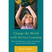 Change the World with Service Learning - eBook