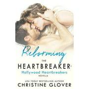 Reforming the Heartbreaker - eBook