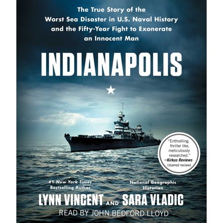 Indianapolis : The True Story of the Worst Sea Disaster in U.S. Naval History and the Fifty-Year Fight to Exonerate an Innocent - History Of Halloween True